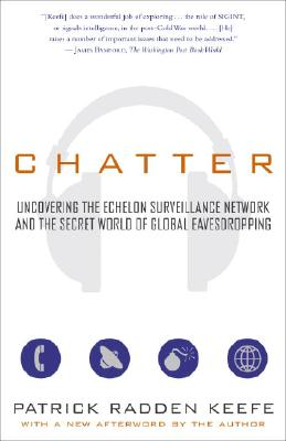 Chatter By Keefe, Patrick Radden