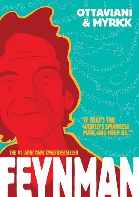 Feynman By Ottaviani, Jim/ Myrick, Leland (ILT)